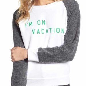 NWT WILDFOX I'm on vacation sweatshirt!